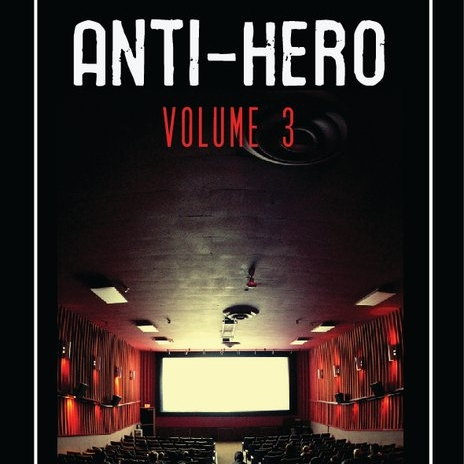 Anti-Hero: Volume 03