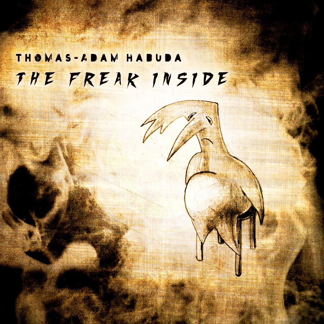 Enhanced Version of Thomas-Adam Habuda's The Freak Inside