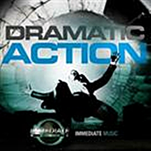 Immediate Music: Dramatic Action