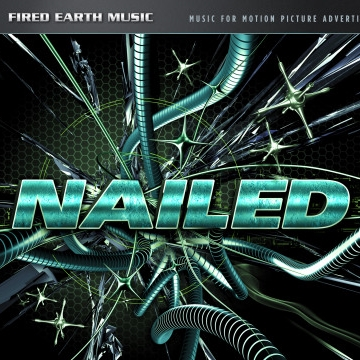 Fired Earth Music: Nailed