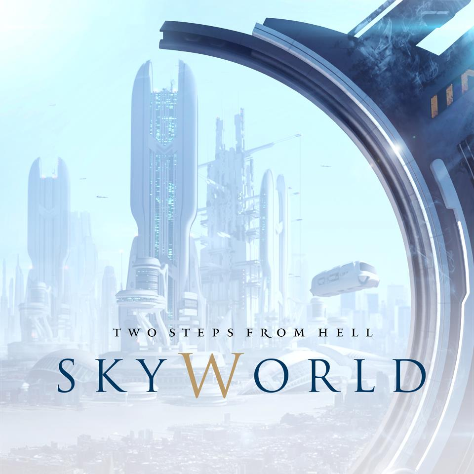 Two Steps From Hell: SkyWorld