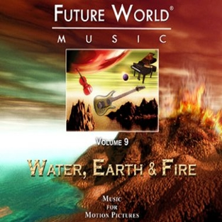 Future World Music Vol. 09: Water, Earth And Fire