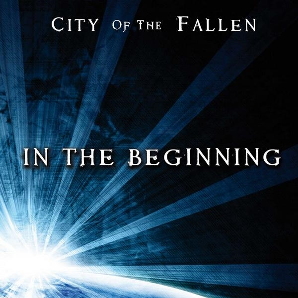 City of the Fallen: In The Beginning