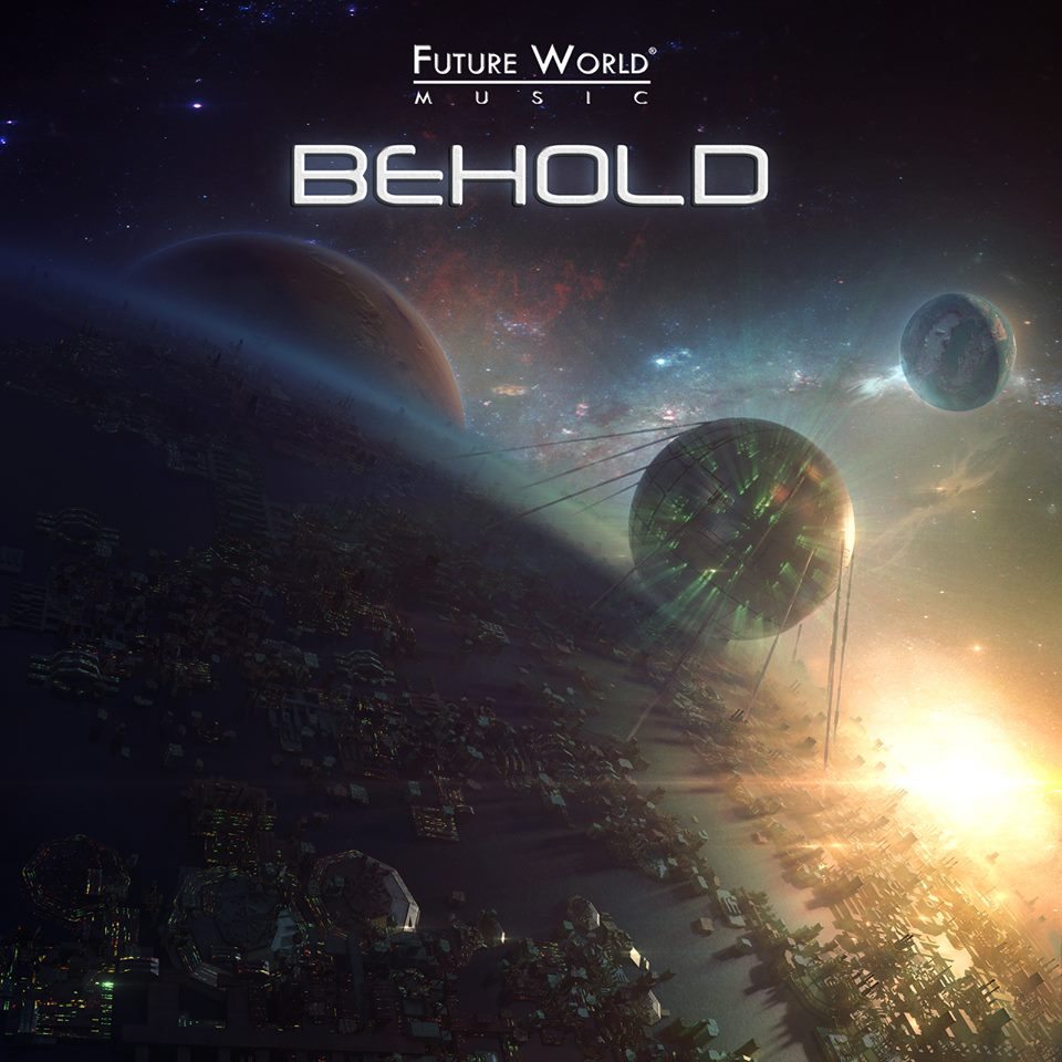 Future World Music: Behold