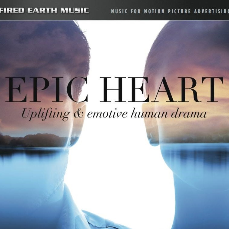 Fired Earth Music: Epic Heart