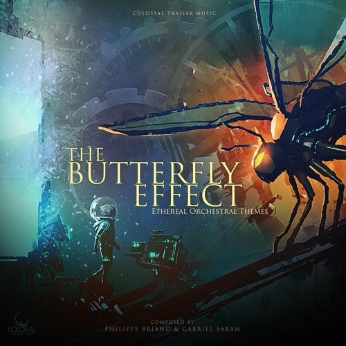Colossal Trailer Music: The Butterfly Effect